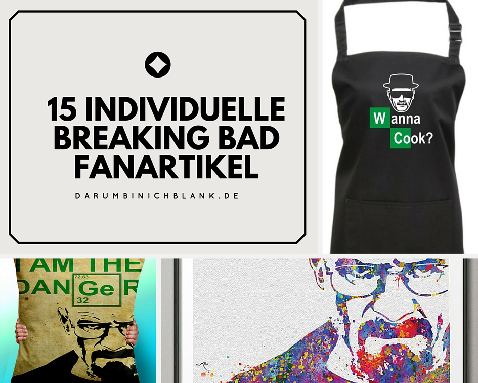 15 Individuelle Breaking Bad Fanartikel