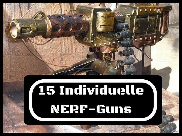 15 Individuelle NERF-Guns